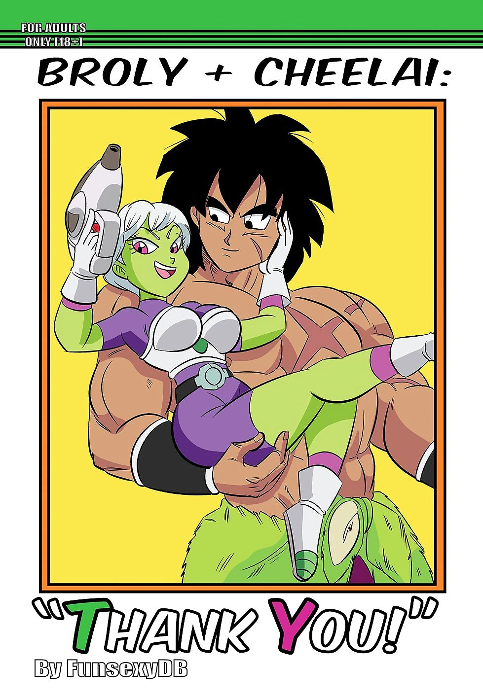 Broly x Cheelai: Show one\'s gratitude You! - faithfulness 3