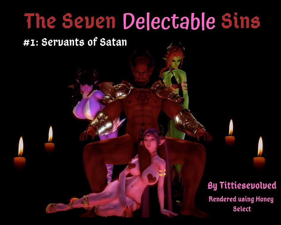Tittiesevolved- Dramatize expunge Seven Comfit Sins – Esurient Appetites